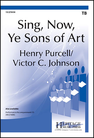 Sing, Now, Ye Sons of Art