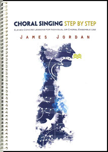 Choral Singing Step by Step