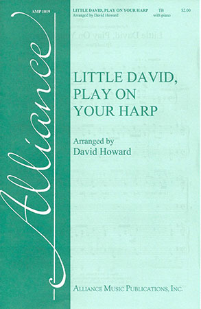 Little David, Play on Your Harp