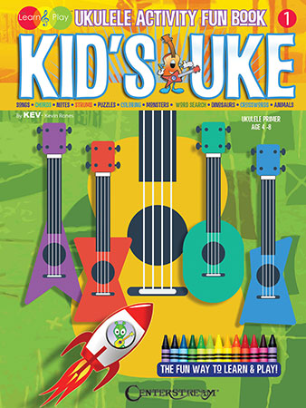 Kid's Uke - Ukulele Activity Fun Book, Vol. 1
