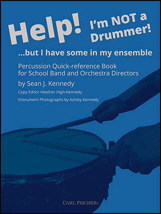 Help! I'm NOT a Drummer!... but I have some in my ensemble