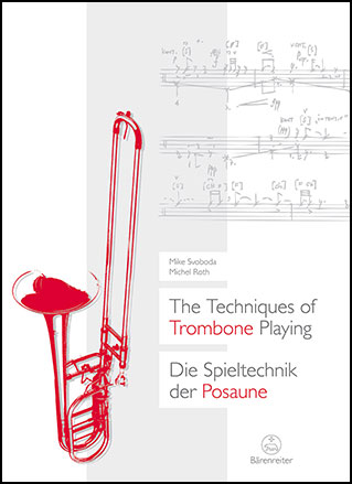 The Techniques of Trombone Playing