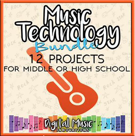 Music Technology Curriculum: 12 Project Ideas for Middle or High School
