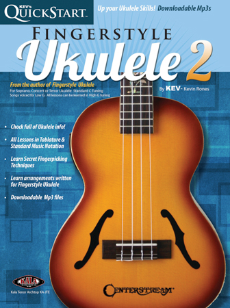 Kev's Quickstart Fingerstyle Ukulele, Vol. 2