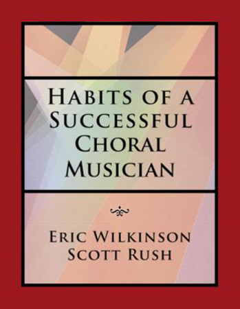 Habits of a Successful Choral Musician