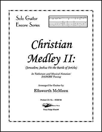 Christian Medley II: Jerusalem; Joshua Fit the Battle of Jericho (Dropped D Tuning)