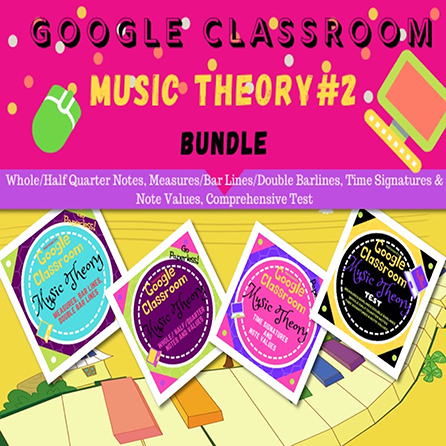Unit 2: Music Theory Lessons 5-8: Complete Bundle