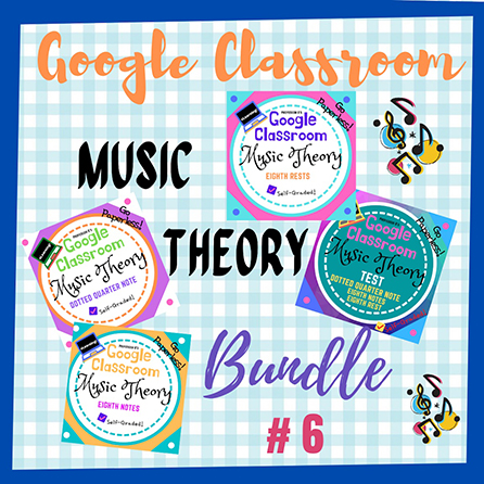 Unit 6: Music Theory Lessons 21-24: Complete Bundle
