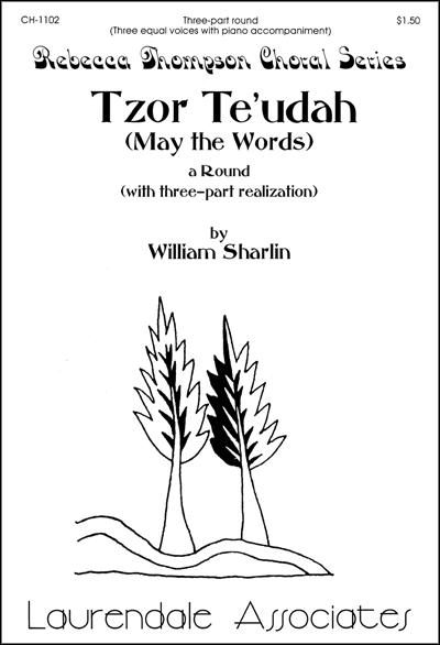 Tzor Teudah/May the Words