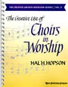 The Creative Use of Choirs in Worship