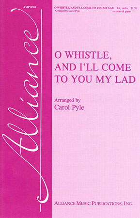O Whistle and I'll Come to You My L