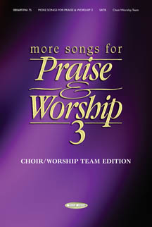 More Songs for Praise and Worship 3